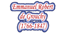 Marshal Emmanuel Robert de Grouchy (1766-1847)